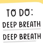 Just Take a Breath: Breathing Exercise